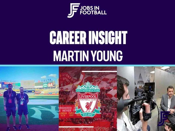 Career Insights: Martin Young - VT Editor at Liverpool FC