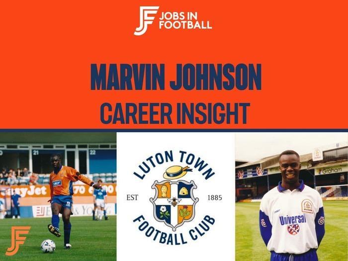Marvin Johnson: Luton Town Legend & Coach