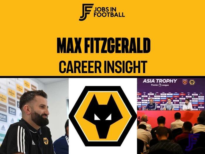 Max Fitzgerald - Head of Media, Wolverhampton Wanderers FC