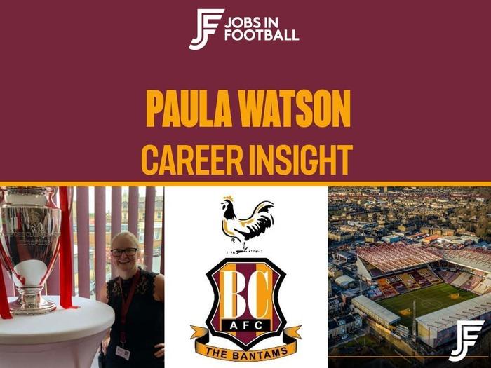 Paula Watson: Director of Operations, Bradford City FC