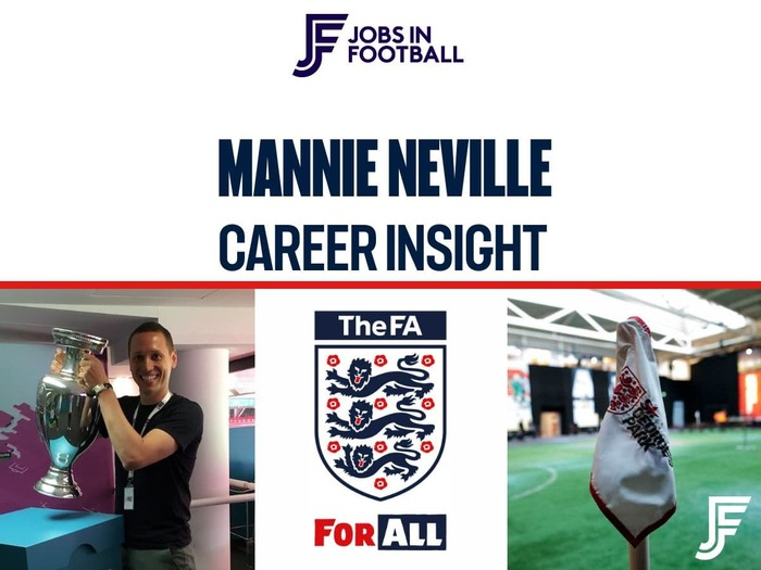 Mannie Neville: Resourcing and Talent Manager, The FA