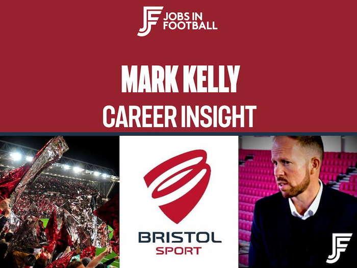 Mark Kelly: Managing Director, Bristol Sport