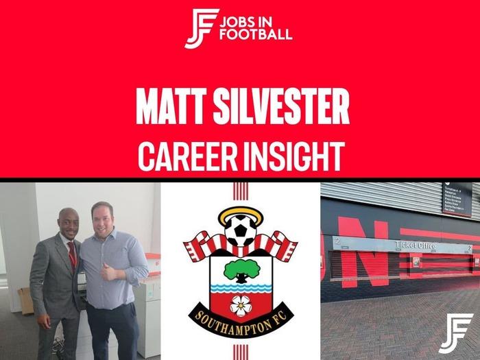 Matt Silvester: Head of Ticketing, Memberships and Hospitality at Southampton FC