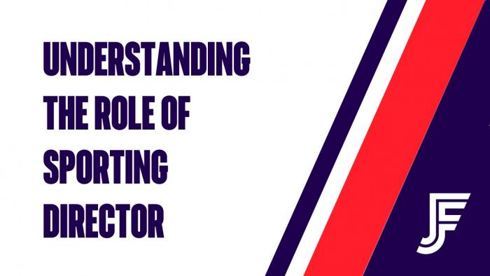 Understanding the role of Sporting Director